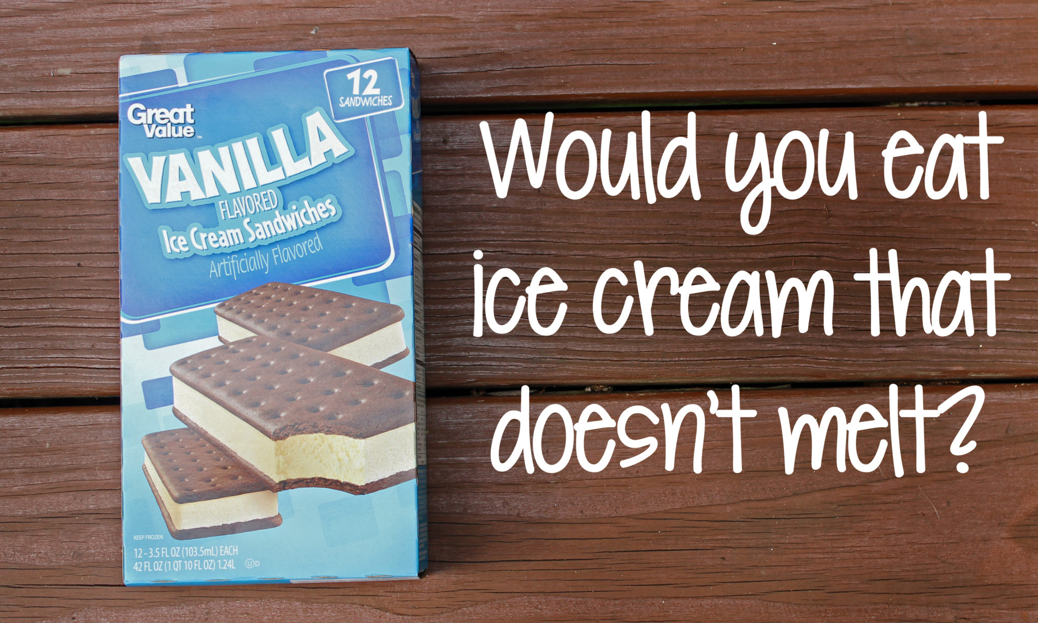 Would you eat ice cream that doesn't melt?