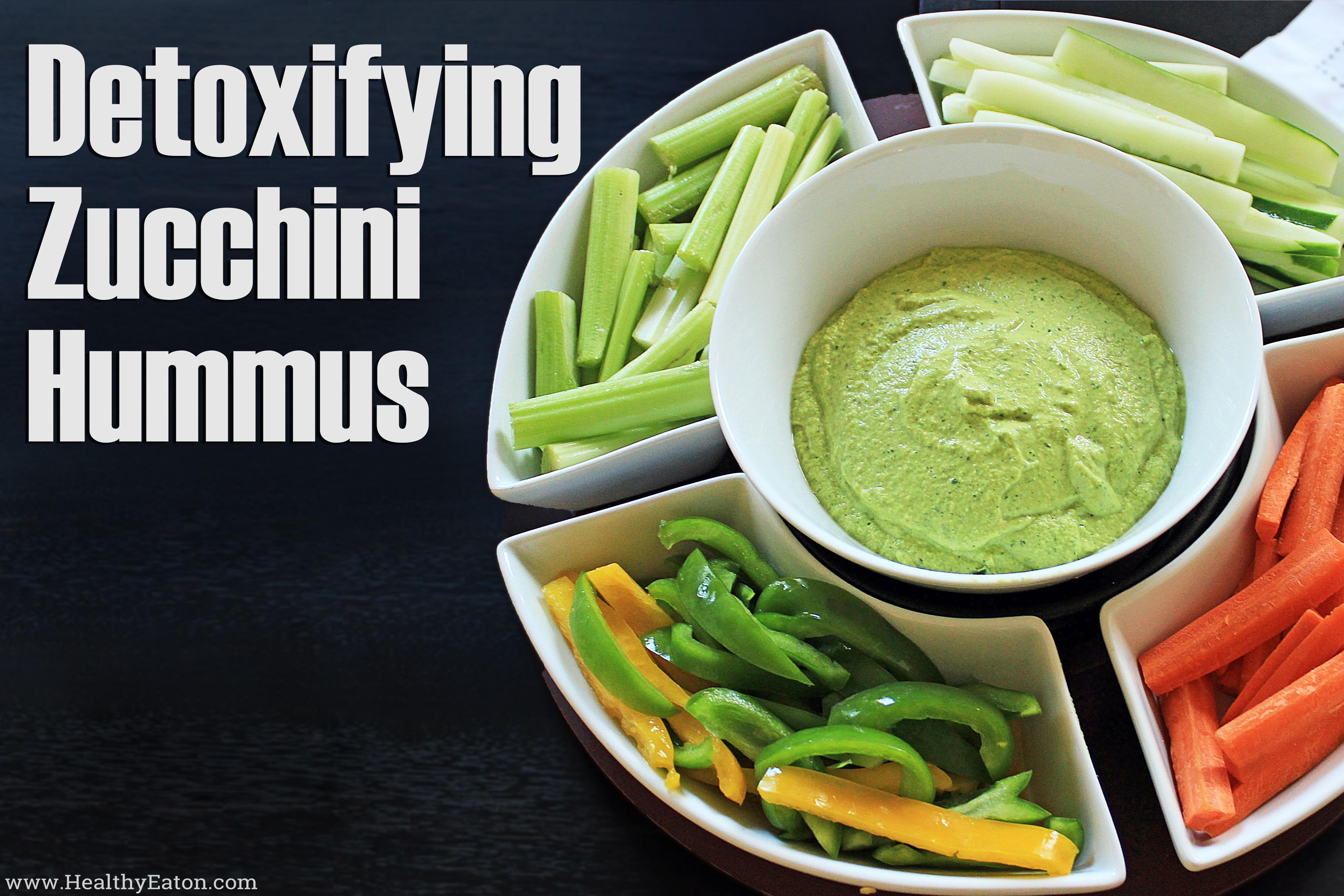 detoxifying zucchini hummus