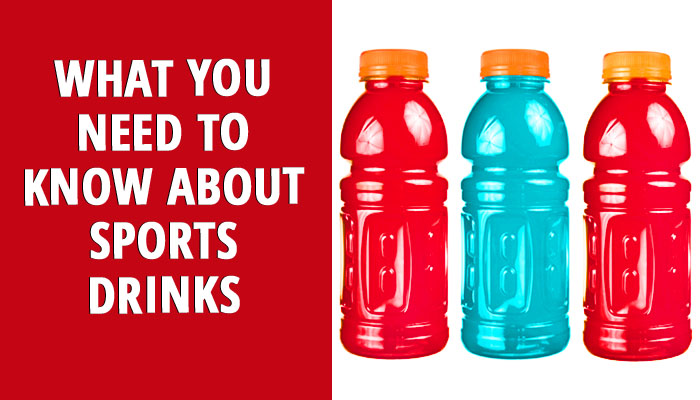 What You Need to Know About Sports Drinks