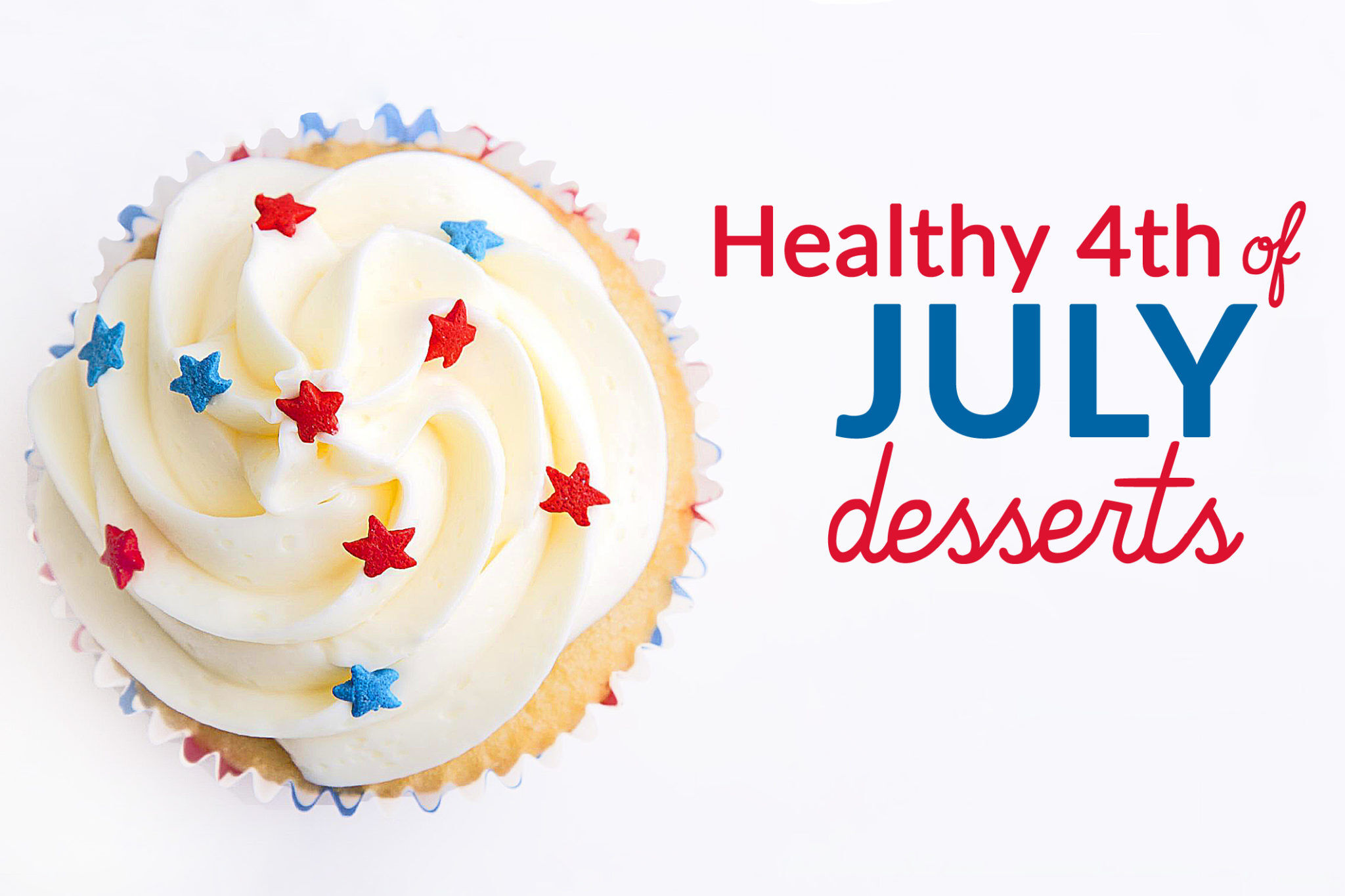 Recipe Roundup: Healthy 4th of July Desserts