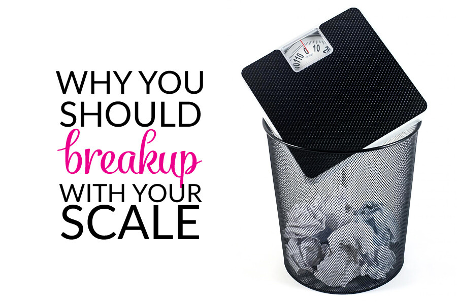 why you should breakup with your scale