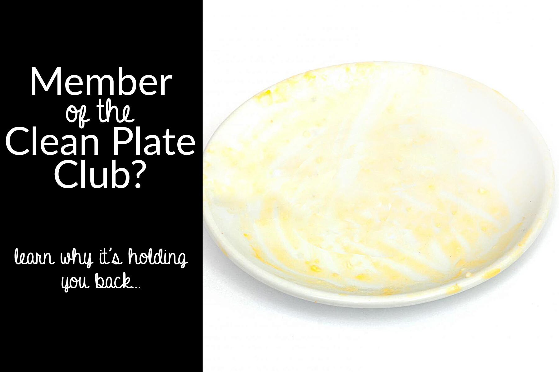 member of the clean plate clu